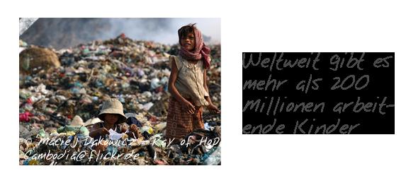 Weltweit gibt es mehr als 200 Millionen arbeitende Kinder