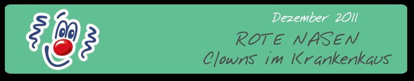 Rote Nasen - Clowns im Krankenhaus